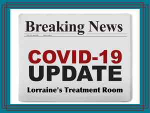 Update for clients of Lorraine's Treatment Room